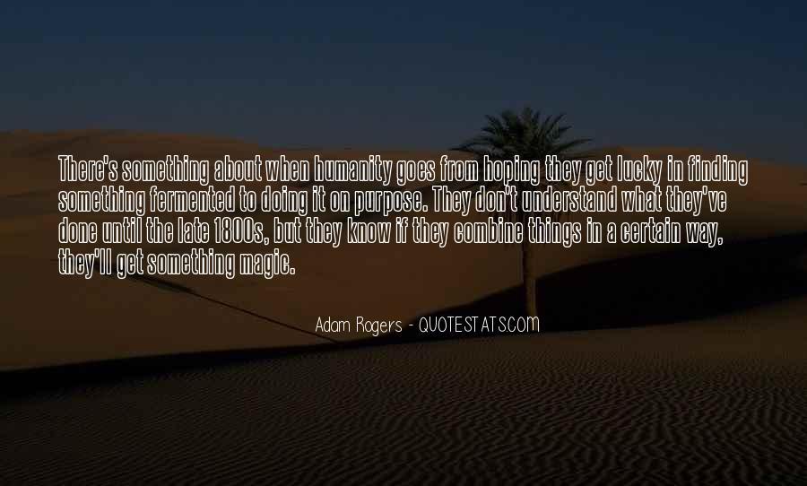 Adam Rogers Quotes #1458474
