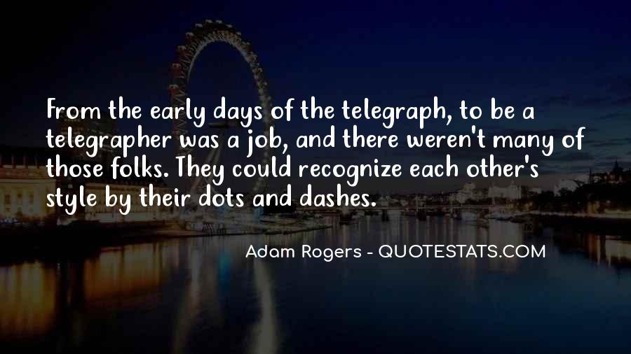 Adam Rogers Quotes #668062