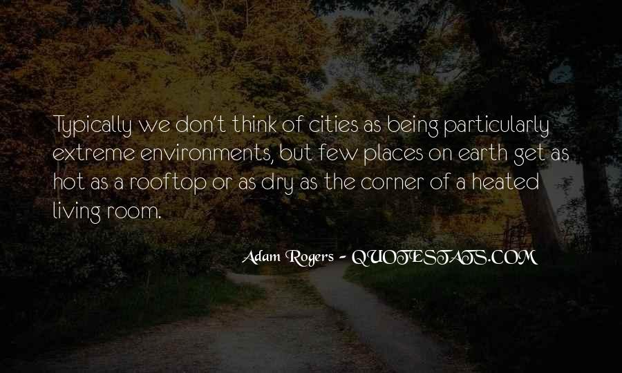 Adam Rogers Quotes #83470