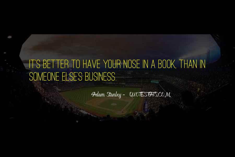 Adam Stanley Quotes #1394886