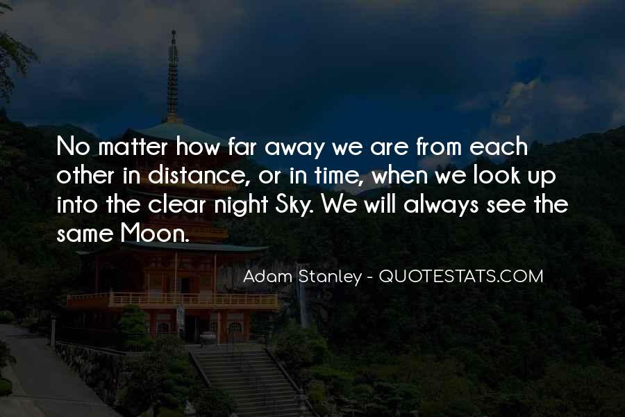 Adam Stanley Quotes #693753