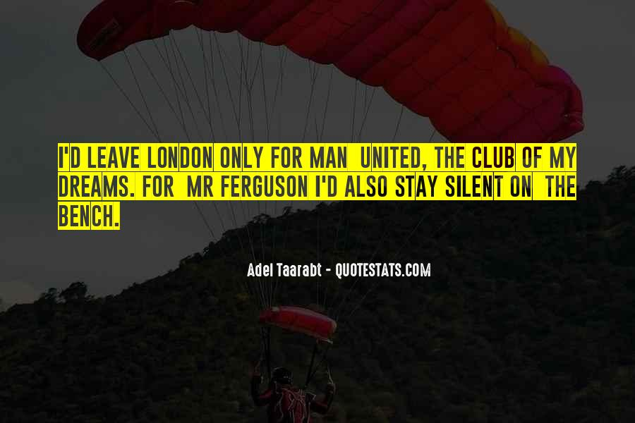 Adel Taarabt Quotes #1386669