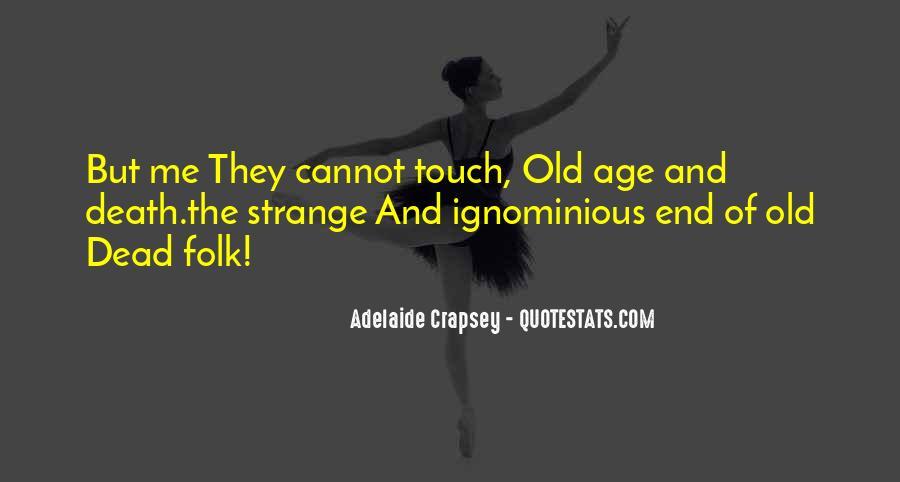 Adelaide Crapsey Quotes #1608702