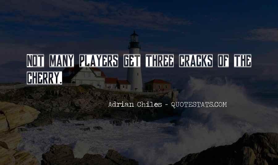Adrian Chiles Quotes #1131730