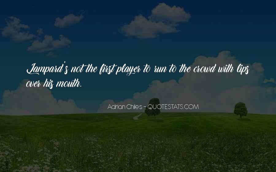 Adrian Chiles Quotes #1368232