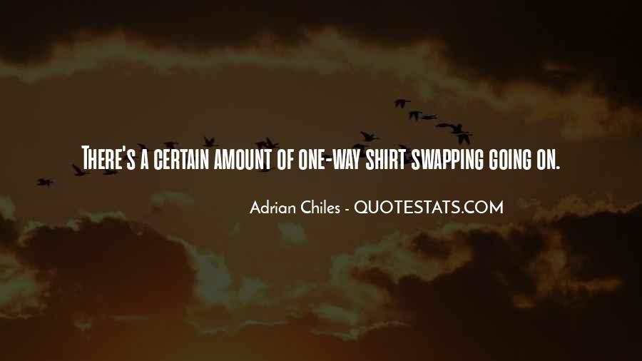 Adrian Chiles Quotes #960628