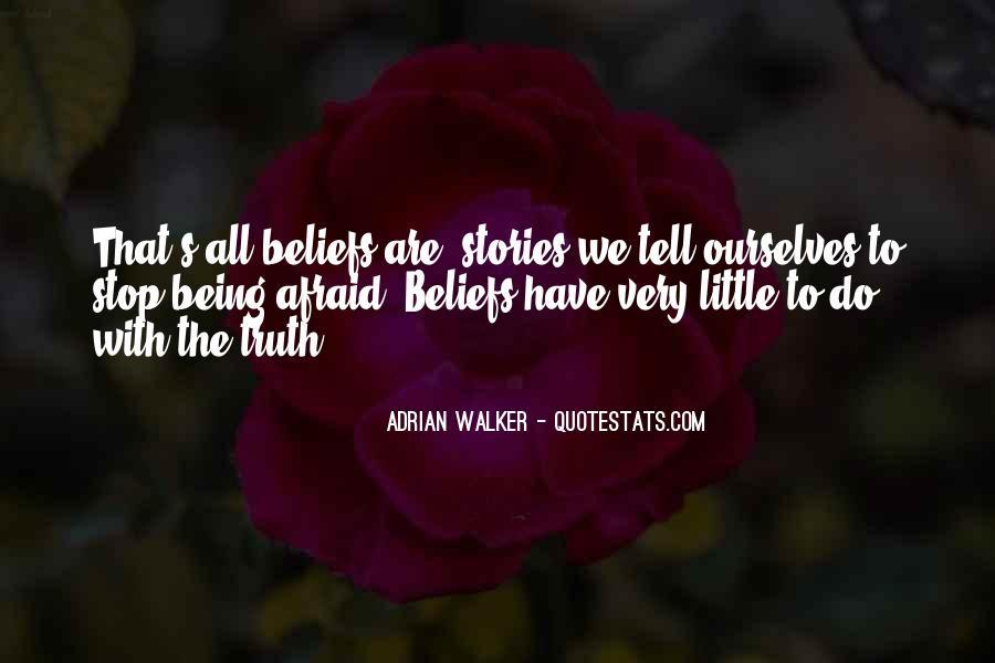 Adrian Walker Quotes #1324655