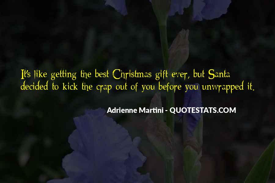 Adrienne Martini Quotes #585276