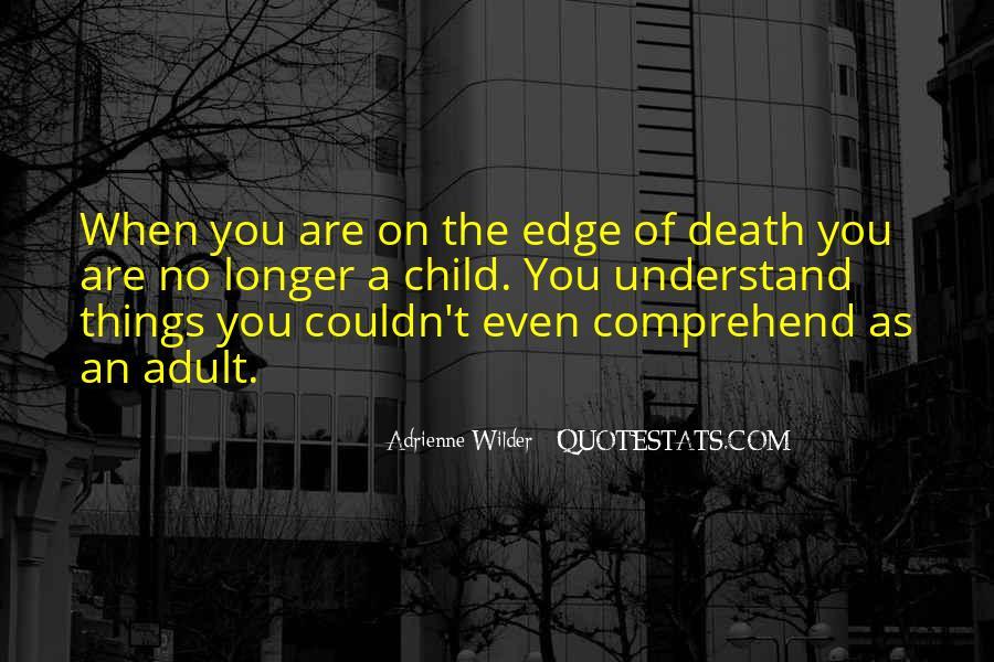 Adrienne Wilder Quotes #1035737