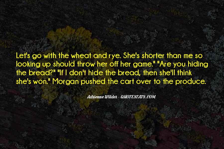 Adrienne Wilder Quotes #1051791