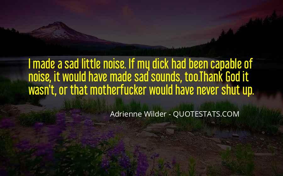 Adrienne Wilder Quotes #1293135