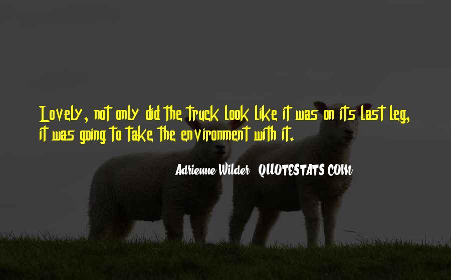 Adrienne Wilder Quotes #1320045