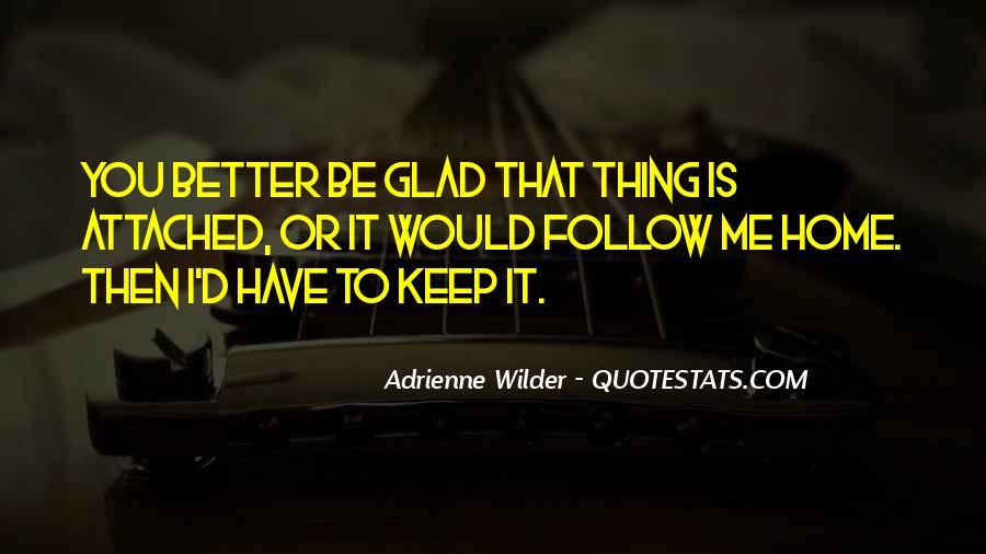 Adrienne Wilder Quotes #1359863