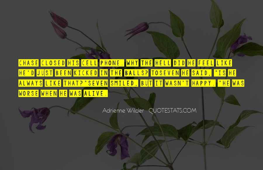 Adrienne Wilder Quotes #1381571