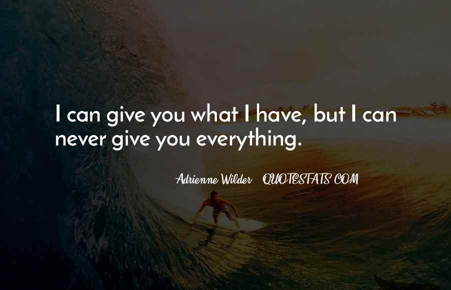 Adrienne Wilder Quotes #1556506
