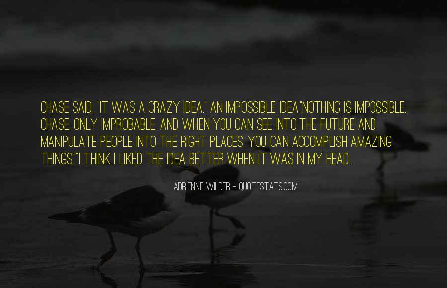 Adrienne Wilder Quotes #1698883