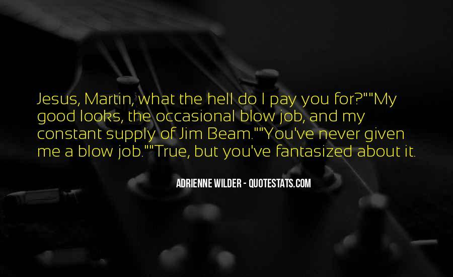 Adrienne Wilder Quotes #1705511