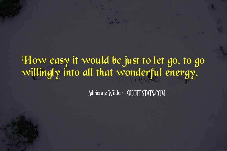 Adrienne Wilder Quotes #491245