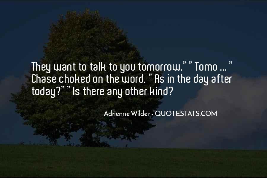 Adrienne Wilder Quotes #579690