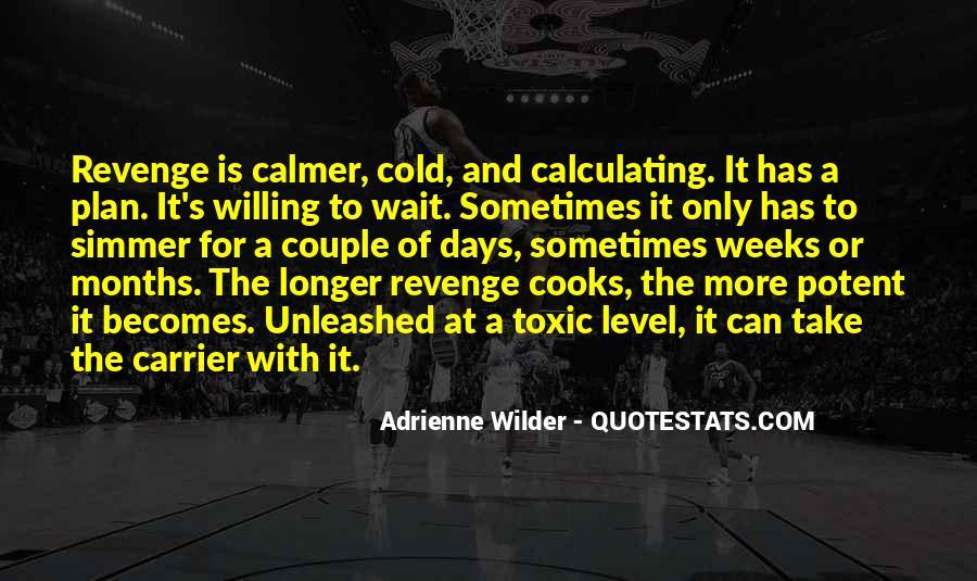 Adrienne Wilder Quotes #839543