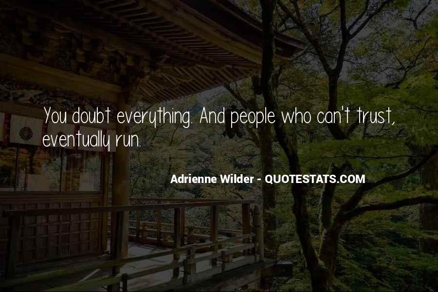 Adrienne Wilder Quotes #954786
