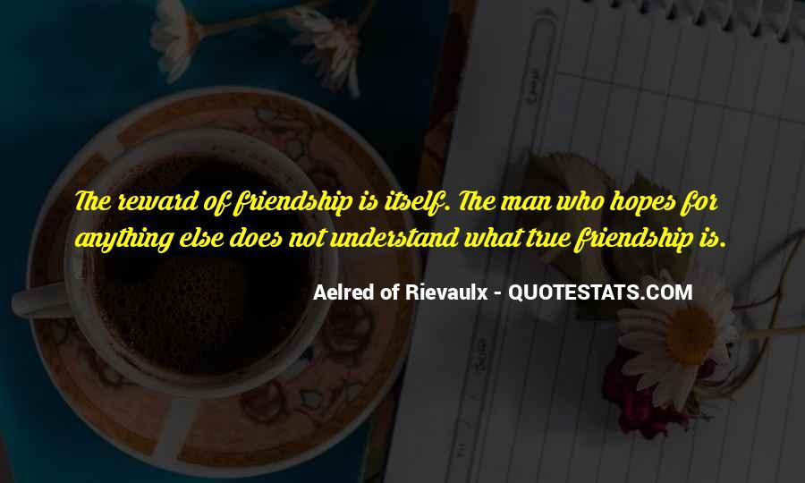 Aelred Of Rievaulx Quotes #1725451