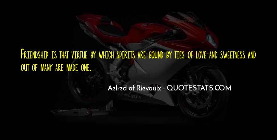 Aelred Of Rievaulx Quotes #952767