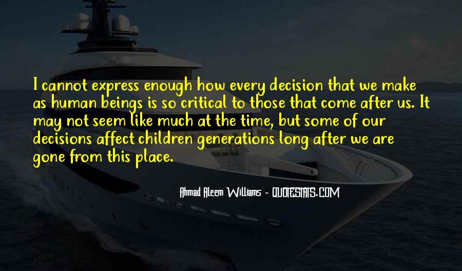 Ahmad Aleem Williams Quotes #67889