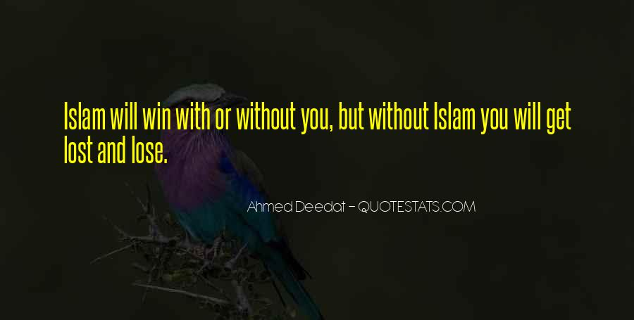 Ahmed Deedat Quotes #445288