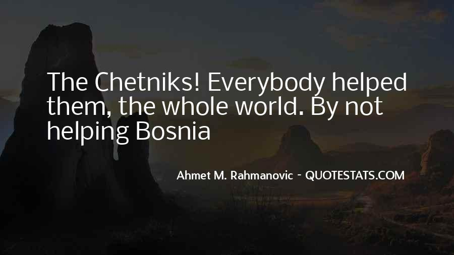 Ahmet M. Rahmanovic Quotes #1191358