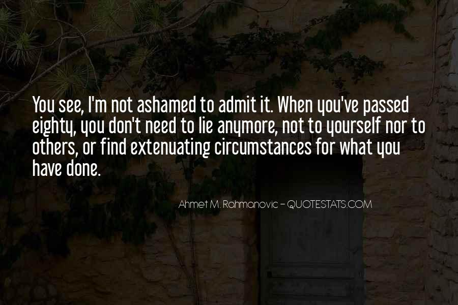 Ahmet M. Rahmanovic Quotes #163088