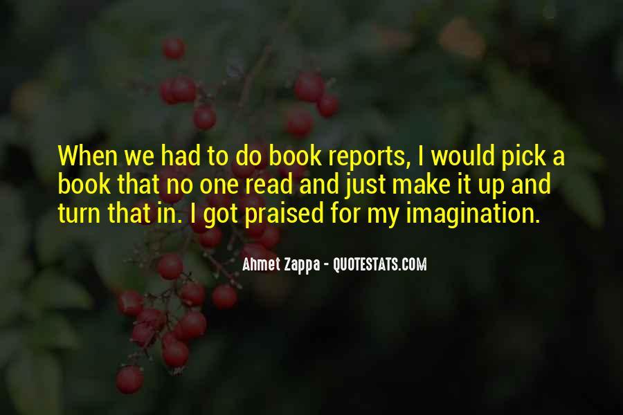Ahmet Zappa Quotes #1490999