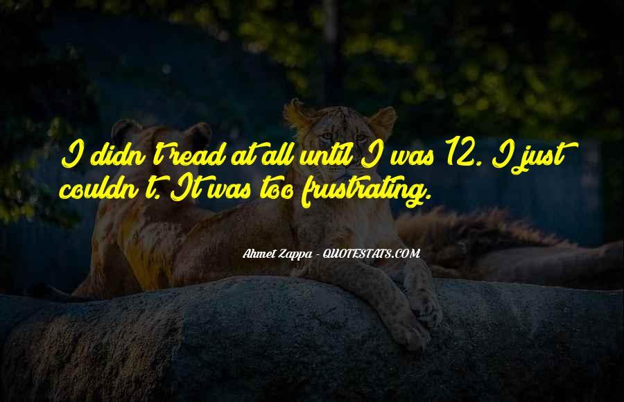 Ahmet Zappa Quotes #1760245