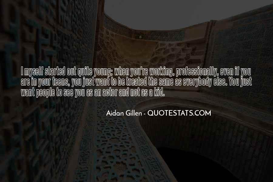 Aidan Gillen Quotes #1226396