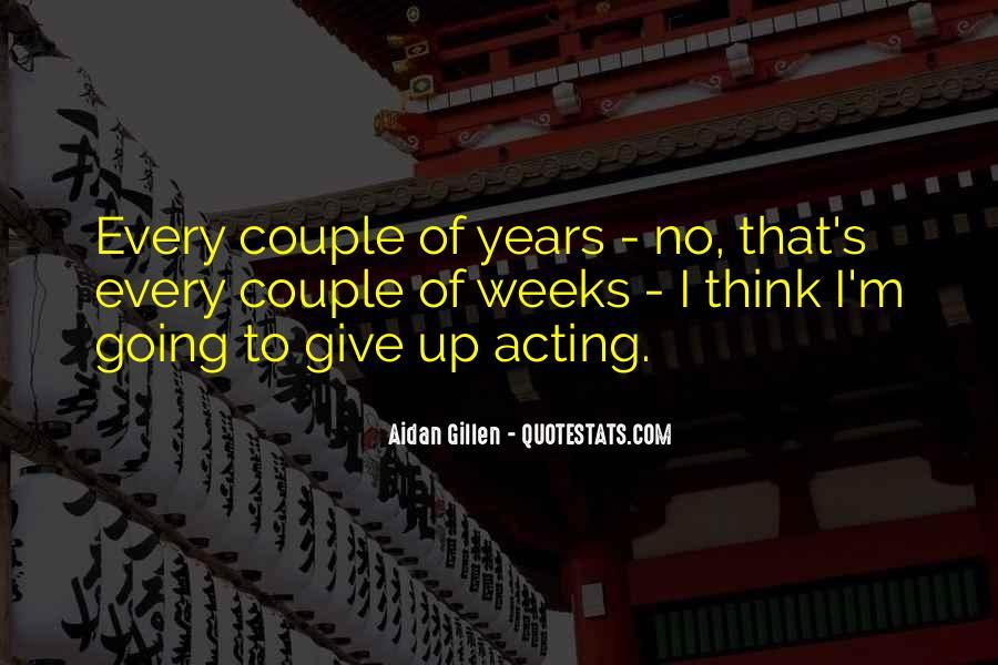 Aidan Gillen Quotes #1346293