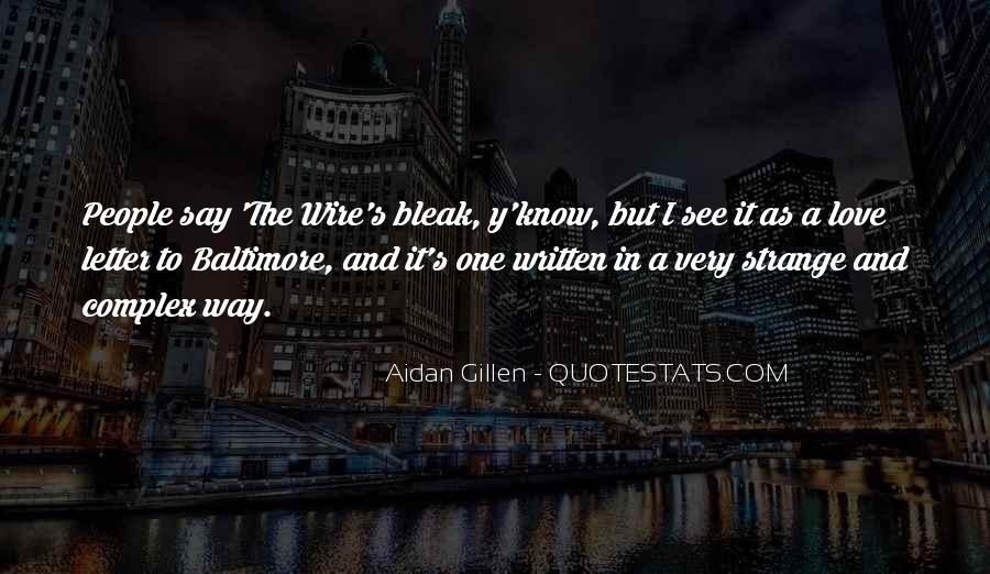 Aidan Gillen Quotes #1601638