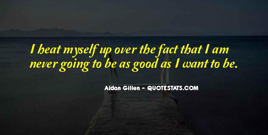 Aidan Gillen Quotes #462209