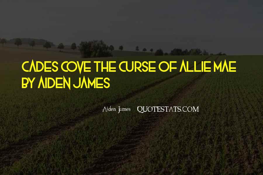Aiden James Quotes #709605
