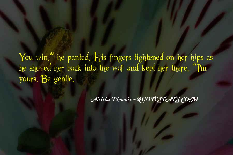 Airicka Phoenix Quotes #1073354