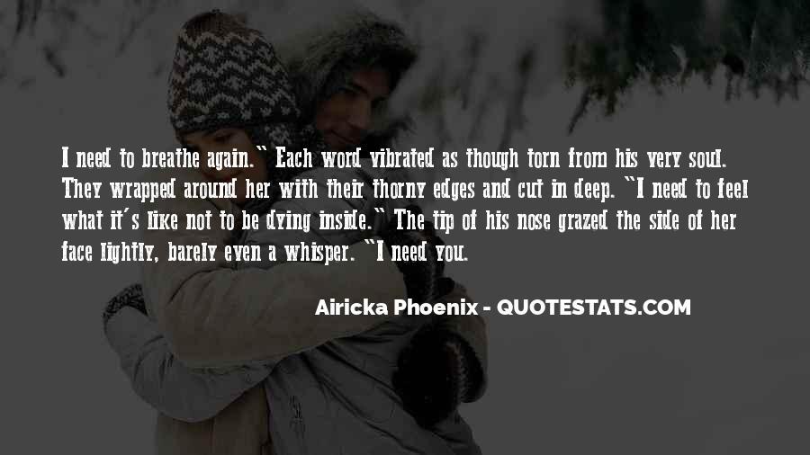 Airicka Phoenix Quotes #1276331