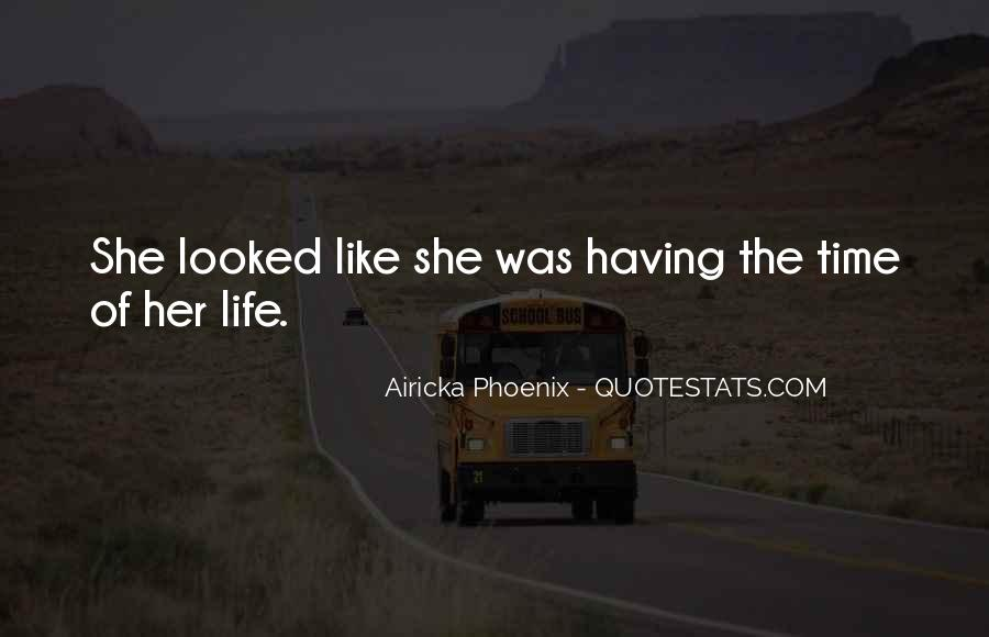 Airicka Phoenix Quotes #290753