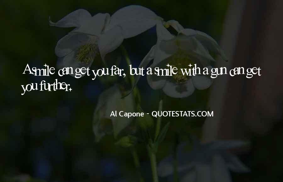 Al Capone Quotes #1041441