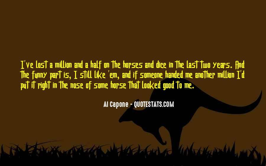 Al Capone Quotes #1104966