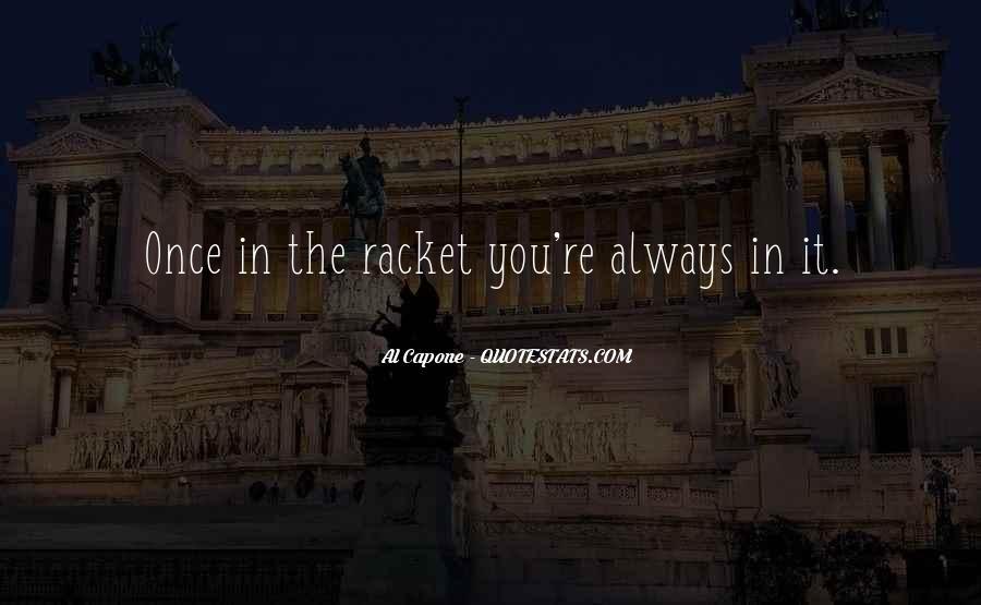 Al Capone Quotes #1353475