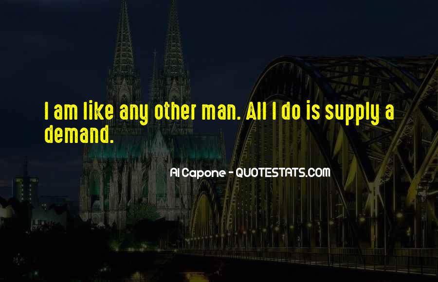 Al Capone Quotes #1672062