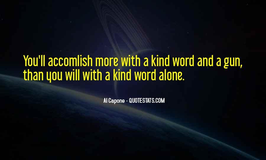 Al Capone Quotes #1796112