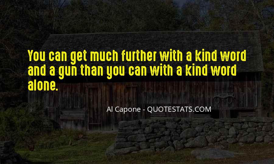 Al Capone Quotes #336206