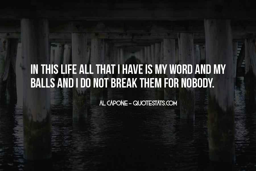 Al Capone Quotes #597921