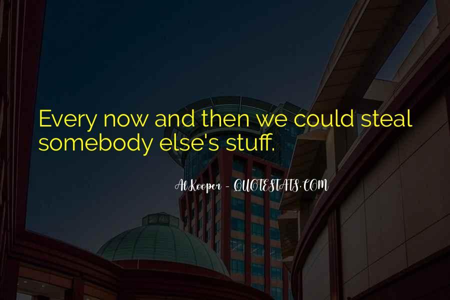 Al Kooper Quotes #1023358