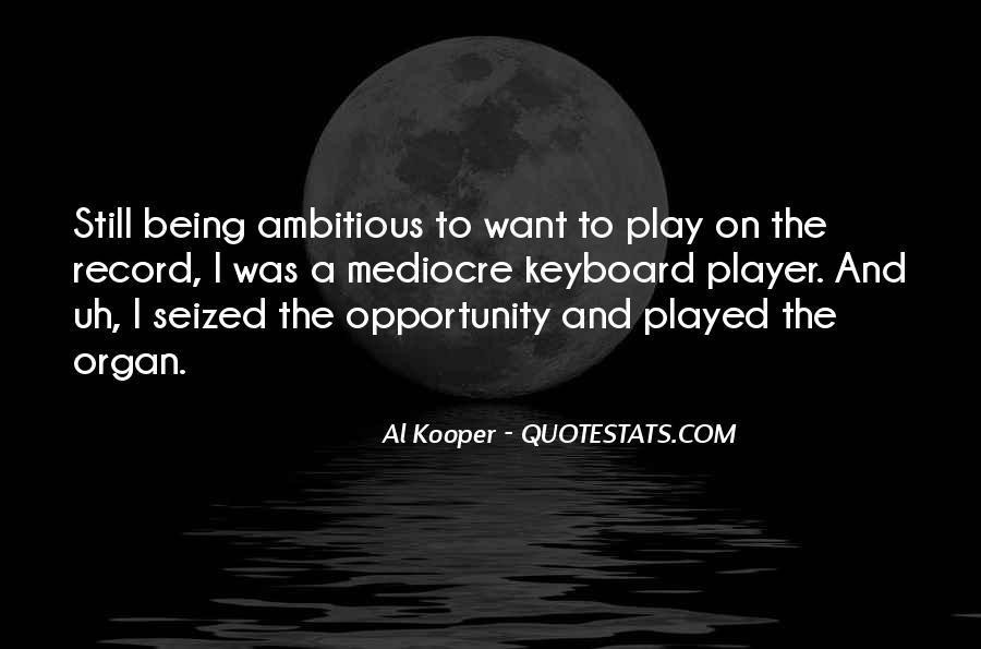 Al Kooper Quotes #1550571